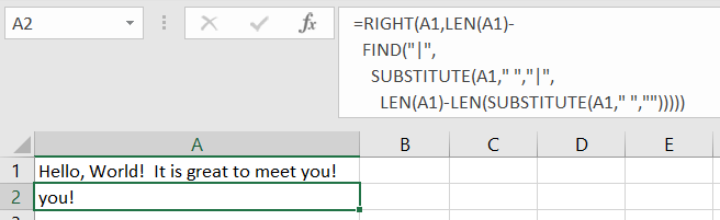 Excel with the formula: =RIGHT(A1,LEN(A1)-FIND("